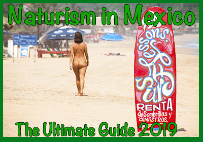 Naturism in Mexico - The Ultimate Guide 2019