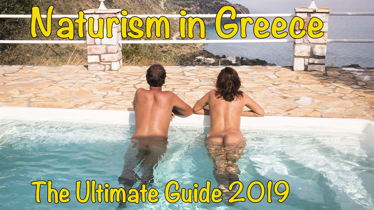 Naturism in Greece - The Ultimate Guide 2019