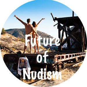 Future of Nudism