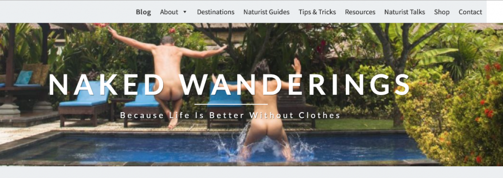 Nudist Blogs You Really want to Follow in 2020: Naked Wanderings