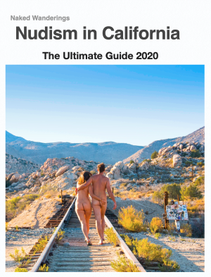 Nudism in California - The Ultimate Guide 2020