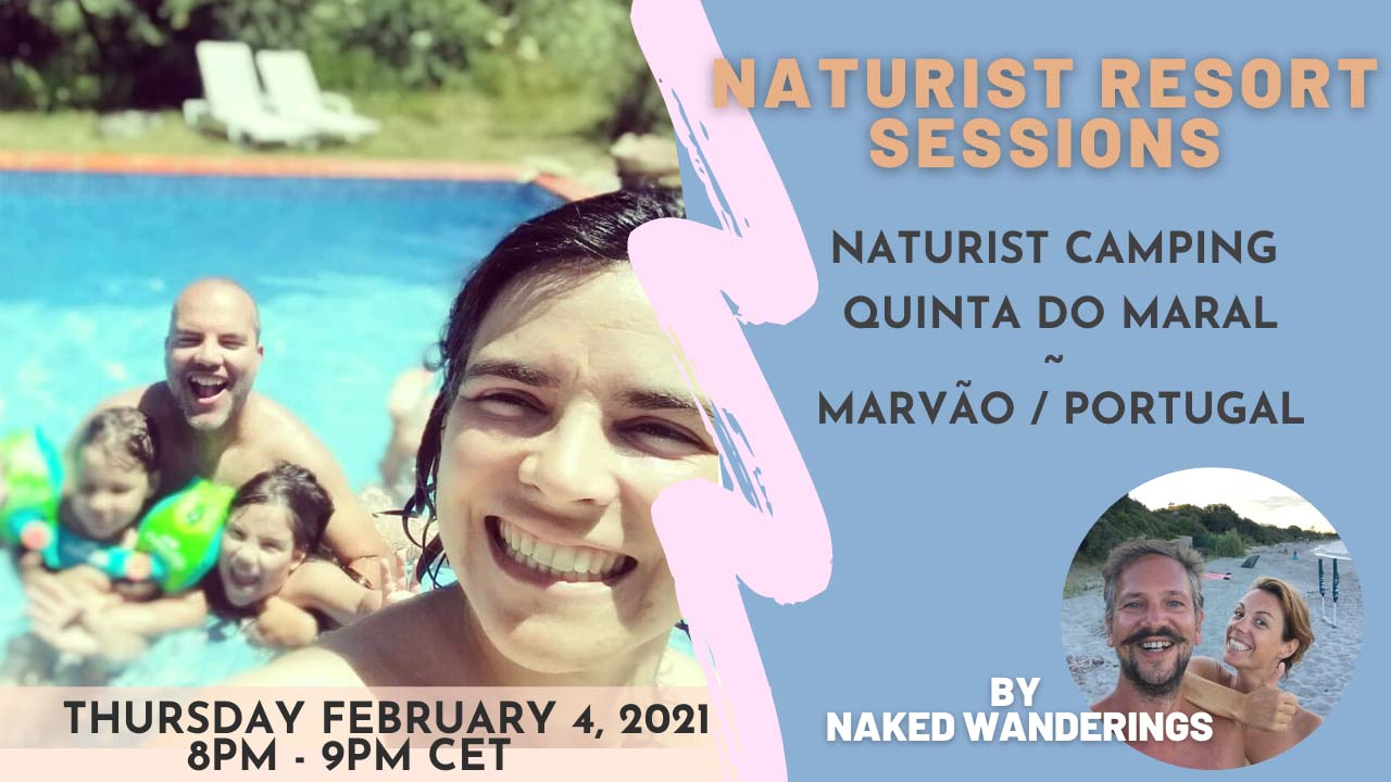 Naturist Resort Sessions: Quinta do Maral, Portugal